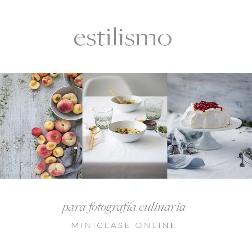 Estilismo Culinario, Curso online Jackie Rueda